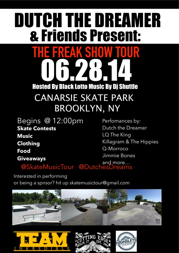 FREAK SHOW TOUR CANARSIE PARK JUNE 28TH 2014